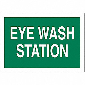 Eye Wash Sign,7 x 10In,WHT/GRN,ENG,Text