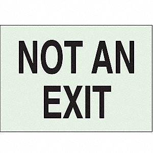 Not An Exit Sign,7 x 10In,BK/WHT,ENG