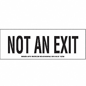 Not An Exit Sign,3-1/2 x 10In,BK/WHT,ENG
