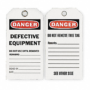 "Economy Polyester, Defective Equipment Do Not Use Until Removed Remarks Danger Tag, 5-3/4"" Height, 3"