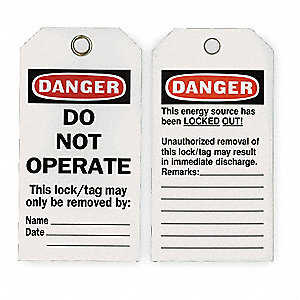 Economy Polyester, Do Not Operate This Lock/Tag May Only Be Removed By Name ___ Date ___ Danger Tag,