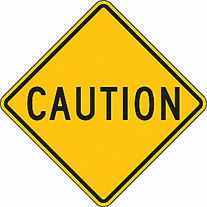 "Text Caution, High Intensity Prismatic Recycled Aluminum Traffic Sign, Height 24"", Width 24"""