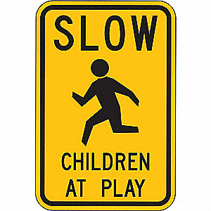 "Text and Symbol Slow Children At Play, Diamond Grade Aluminum Traffic Sign, Height 18"", Width 24"""