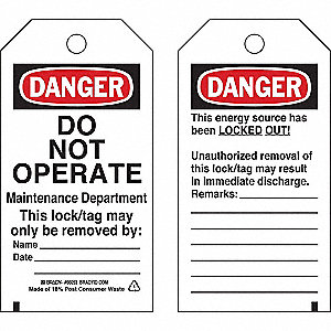 Laminated Polyester, Do Not Operate Maintenance Department This Lock/Tag May Only Be Removed By Dang