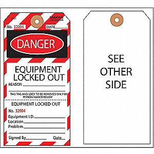 "Cardstock, Equipment Locked Out Danger Tag, 5-3/4"" Height, 2-7/8"" Width, 100 PK"