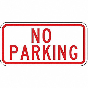 "Text No Parking, High Intensity Prismatic Aluminum No Parking Sign, Height 6"", Width 12"""
