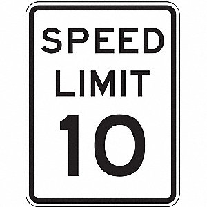 "Text Speed Limit 10, High Intensity Prismatic Aluminum Traffic Sign, Height 24"", Width 18"""