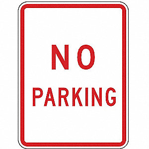 "Text No Parking, High Intensity Prismatic Aluminum No Parking Sign, Height 18"", Width 12"""