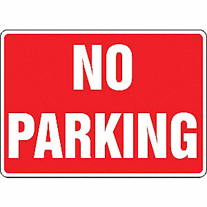 "Text No Parking, Plastic No Parking Sign, Height 10"", Width 14"""