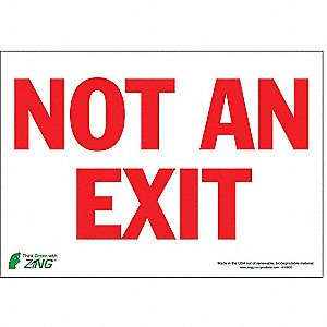 Not An Exit Sign,7 x 10In,R/WHT,ENG,Text