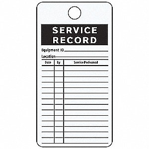 Aluminum w/Adhesive Backing Equipment ID___ Location___ Date By Service Performed Service Record Tag