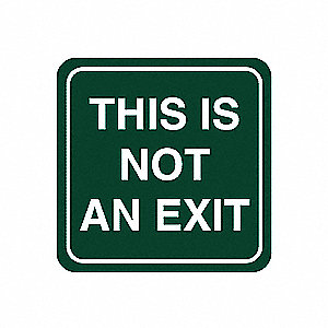 No Exit Sign,5-1/2 x 5-1/2In,WHT/GRN,ENG