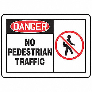 "Text and Symbol Danger No Pedestrian Traffic, Plastic Traffic Sign, Height 10"", Width 14"""