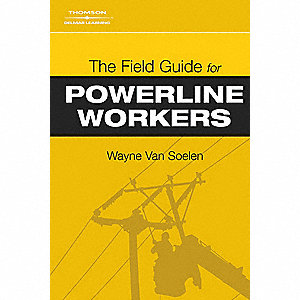 The Field Guide for Powerline Workers