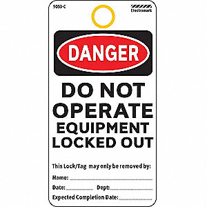 "Cardstock, Do Not Operate Equipment Locked Out Danger Tag, 5-3/4"" Height, 3"" Width"