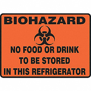 "No Food or Drink to be Stored in this Refrigerator Biohazard Sign, Self-Adhesive Vinyl, 7"" Height, 1"