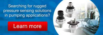 Rugged Pressure Sensing Solutions - Learn More