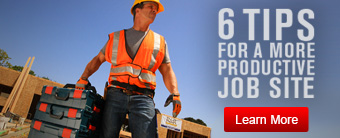 6 Tips For a more productive job site