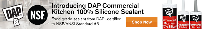 Introducing DAP Commercial Kitchen 100% Silicon Sealant - Shop Now