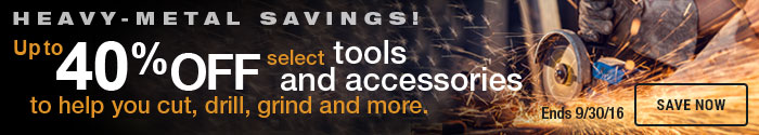 Select Tools and Accessories to Help You Cut, Drill, Grind and More