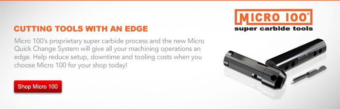 Shop Micro 100 - Cutting tools with an Edge Micor 100 Super Carbide Tools