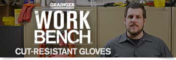 Work Bench. Watch  Grainger Workbench video to learn about Cut-Resistant Gloves.