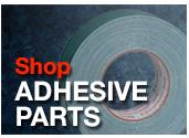 Shop Adhesive Parts