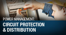 Power Management - Circuit Protection and Distribution