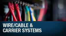 Wire/Cable and Carrier Systems