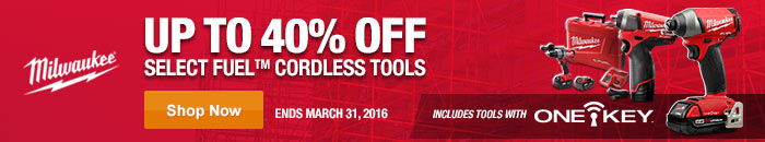 Save Up To 40% On all FUEL Cordless Tools