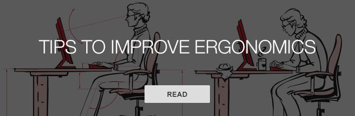 Tips to improve ergonomic practices
