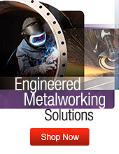 Engineered Metalworking  Solutions - Shop Now
