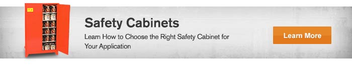 Learn How to Choose the Right Safety Cabinet for Your Application - Learn More