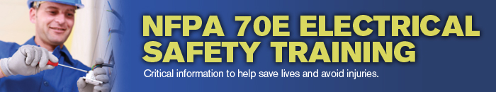 NFPA 70E Electrical Safety Training
