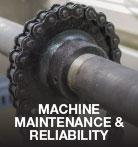 Machine, Maintenance & Reliability