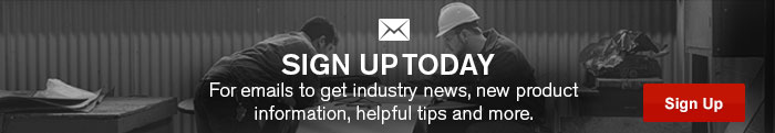 Sign Up Today For emails to get industry news, new product information, helopful tips and more - Sign Up