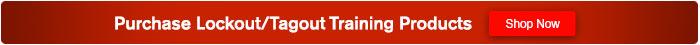 Purchase Lockout/Tagout Training Products - Shop Now