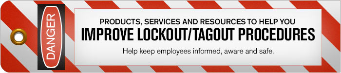 Products, Services and Resources to help you improve Lockout/Tagout procedures