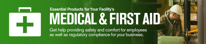 Essential products for your facility's medical and first aid