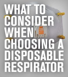What to Consider When Choosing a Disposable Respirator