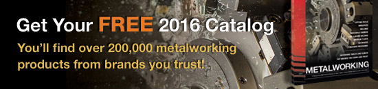 Get Your Free 2015 Metalworking Catatlog