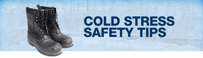 Cold Stress Safety Tips