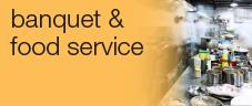 Banquet & Food Service