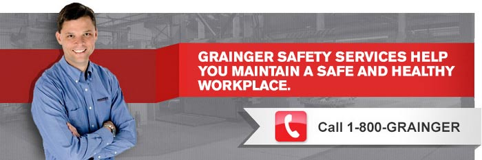 Grainger Safety Services Help You Maintain A Safe and Healthy Workplace