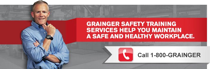 Grainger Safety Training Services Help You Maintain A Safe and Healthy Workplace