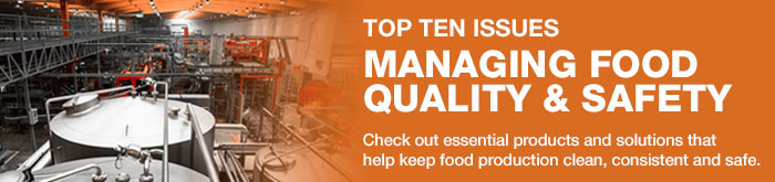 Check out essential products and solutions that  help keep food production clean, consistant and safe.
