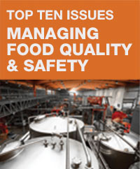 Top Ten Issues Managing Food Quality and Safety