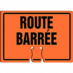 SIGN CONE TOP WRNING ROUTE BARREE