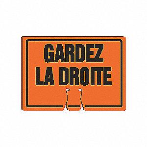 SIGN CONE TOP WRNING GARDEZ LA DRTE