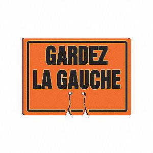 SIGN CONE TOP WRNING GARDEZ LA GCHE